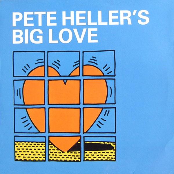 Pete Heller - Big Love (Eat Me Edit)