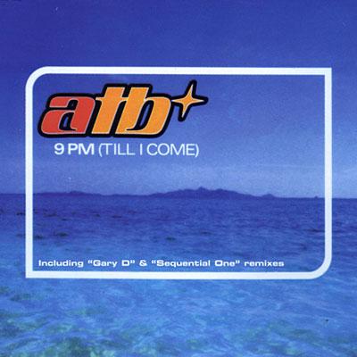 ATB - 9pm (Till I Come)