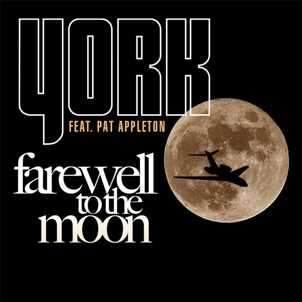 York feat. Pat Appleton - Farewell to the Moon