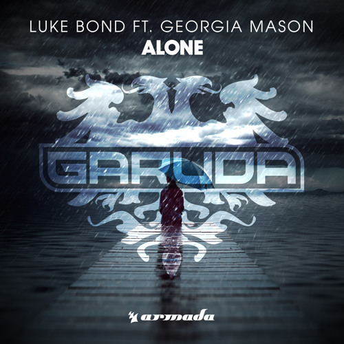 Luke Bond feat. Georgia Mason - Alone