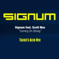 Signum - Coming on Strong (Tasso's Acid Mix)