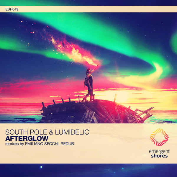 South Pole & Lumidelic - Afterglow