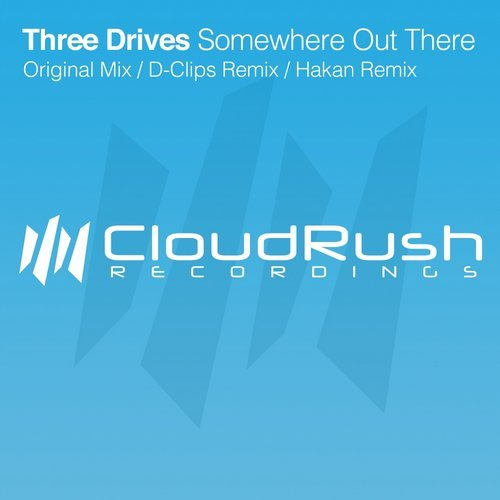 Three Drives - Somewhere Out There