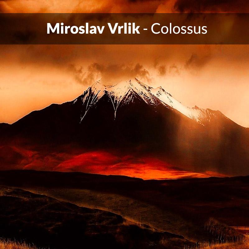 Miroslav Vrlik - Colossus