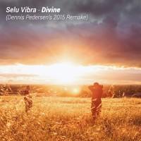 Selu Vibra - Divine (Dennis Pedersen's 2015 Remake)