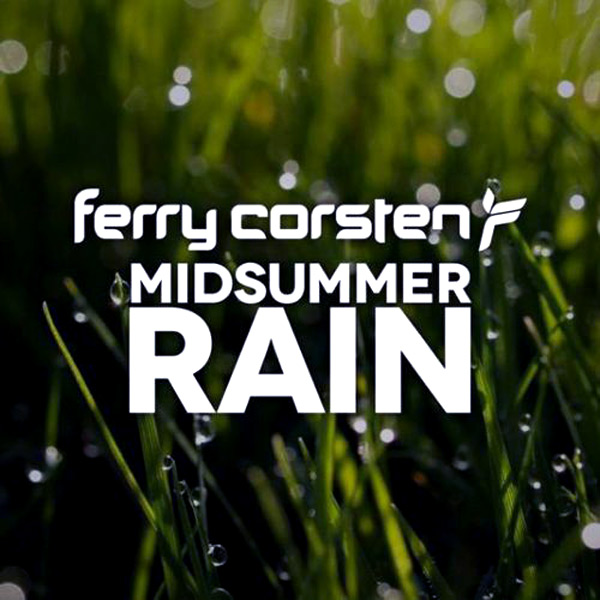 FREE MP3: Ferry Corsten ‎- Midsummer Rain