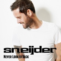 Sneijder - Never Looked Back