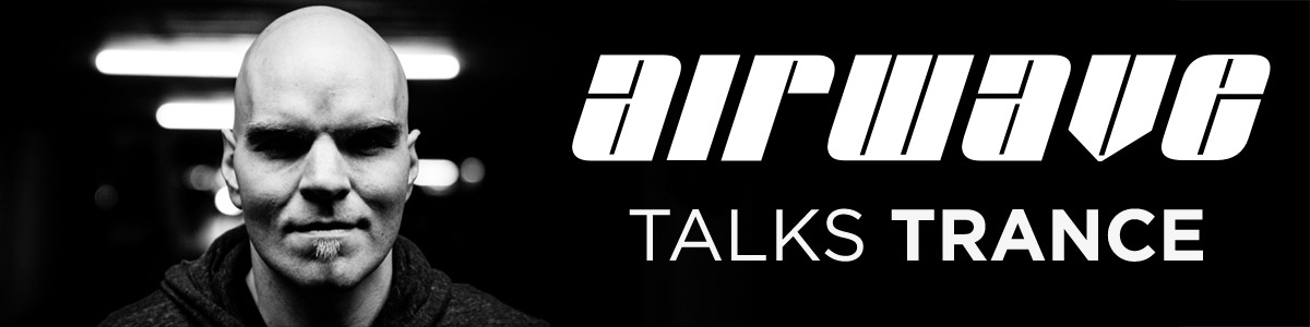 Airwave Talks Trance