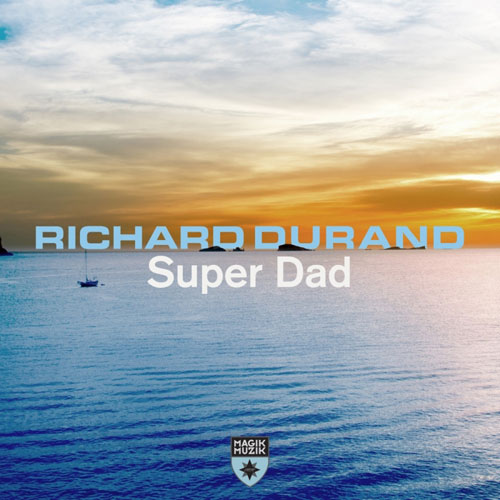 Richard Durand - Super Dad