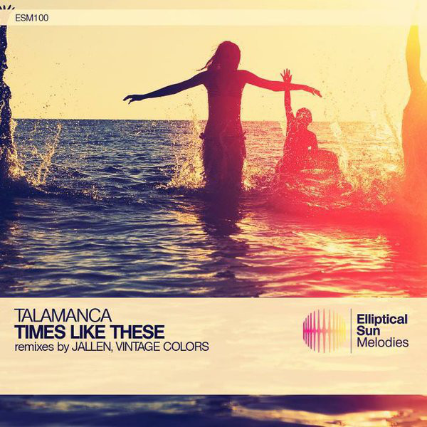 Talamanca - Times Like These
