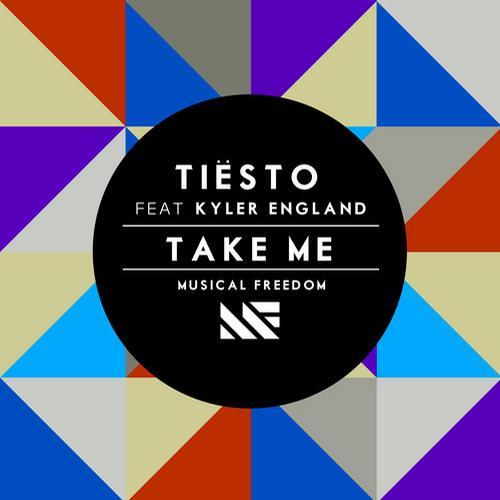 Tiesto feat. Kyler England - Take Me
