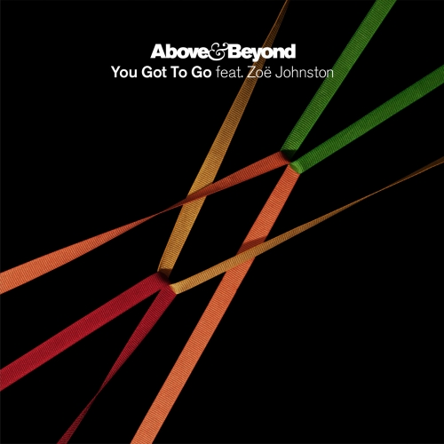 Above & Beyond feat. Zoe Johnston - You Got To Go