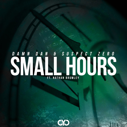 Damn Dan & Suspect Zero feat. Nathan Brumley - Small Hours