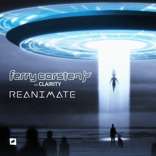 Ferry Corsten feat. Clairity - Reanimate