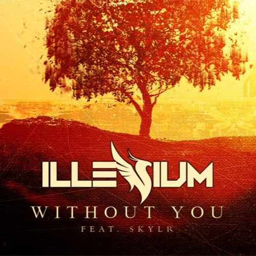 Illenium feat. SKYLR - Without You