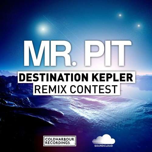 Mr. Pit - Destination Kepler