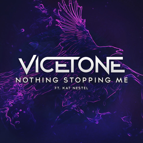 Vicetone feat. Kat Nestel - Nothing Stopping Me