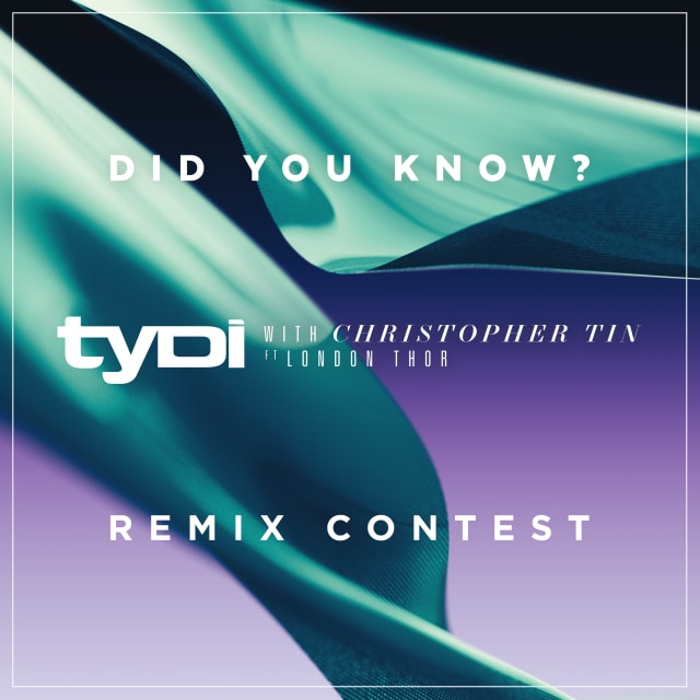 tyDi feat. Christopher Tin & London Thor - Did You Know